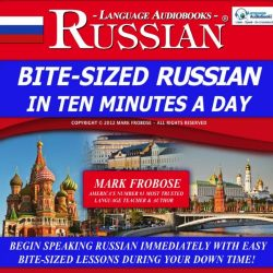 Bite-Sized Russian in Ten Minutes a Day