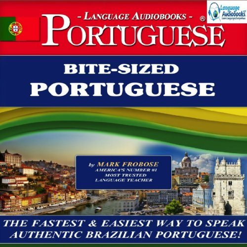Bite-Sized Portuguese in Ten Minutes a Day