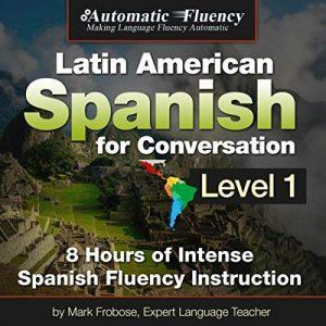 Latin American Spanish for Conversation - Level 1