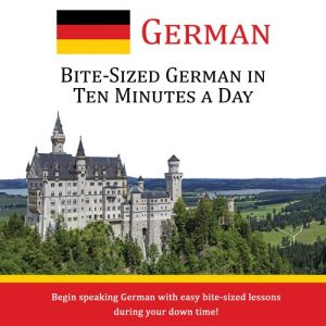 Bite-Sized German in Ten Minutes a Day - CD
