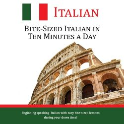 Bite-Sized Italian in Ten Minutes a Day - CD