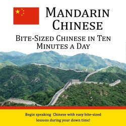 Bite-Sized Mandarin Chinese in Ten Minutes a Day - CD