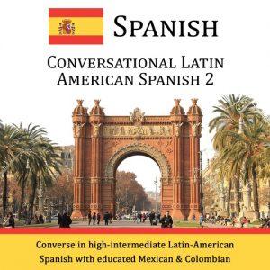 Conversational Latin American Spanish - Level 2 - CD
