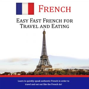 Easy Fast French for Travel and Eating - CD