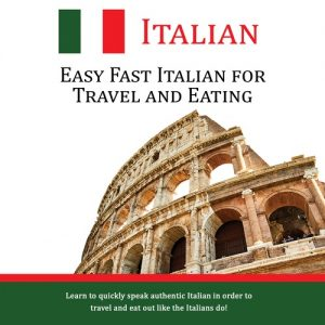 Easy Fast Italian for Travel & Eating - CD