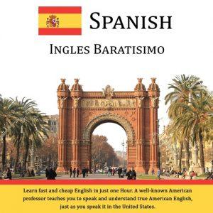 Inglés Baratísimo – Aprenda el Inglés Rápido y Barato en Solo Una Hora - CD