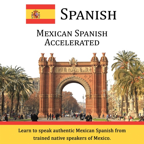 Mexican Spanish Accelerated - CD