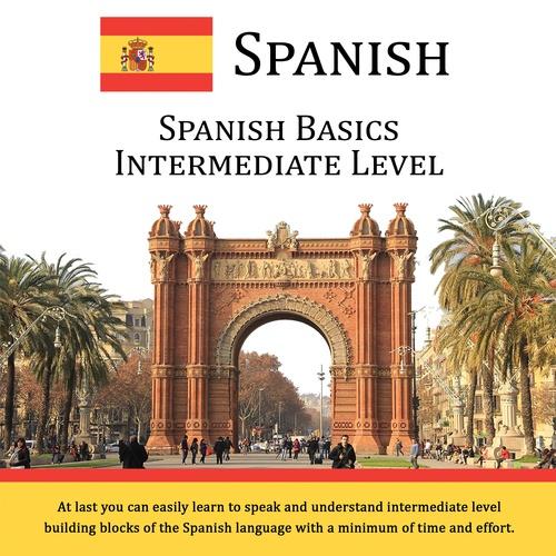 Spanish Basics Intermediate Level - CD